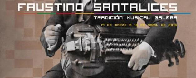 """Exposición """"Faustino Santalices.Tradición musical galega"""" en el Museo de Pontevedra"""